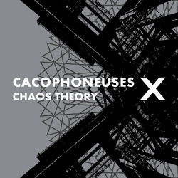 Cacophoneuses - Chaos Theory (2018)
