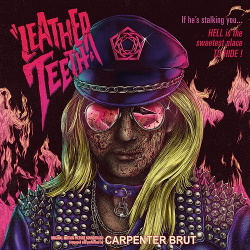 Carpenter Brut - Leather Teeth (2018)