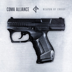 Coma Alliance - Weapon of Choice (2018)