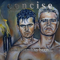 Concise - ...And Man Has Been… (2018)