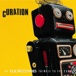 VA - Curation (An Electrozombies Tribute To The Cure) (2018)