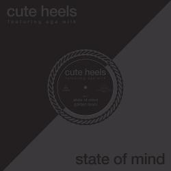 Cute Heels - State Of Mind (EP) (2018)