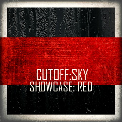 Cutoff:Sky - CS Showcase:Red (2018)
