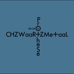 Daniel B. Prothese - CHZWaar+ZMe+aaL (2CD Limited Edition) (2018)