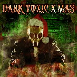 VA - Dark Toxic X-MAS Vol.V (2018)