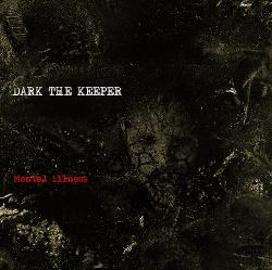Dark the Keeper - Mental illness (EP) (2018)