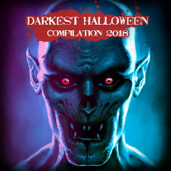 VA - Darkest Halloween Compilation 2018 (2018)