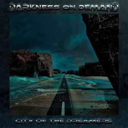 Darkness on Demand - City of the Dreamers (2018)