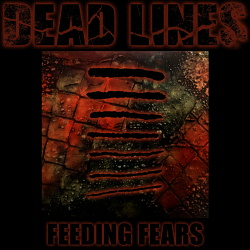 Dead Lines - Feeding Fears (EP) (2018)