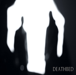 Deathbed - Deathbed EP (2018)