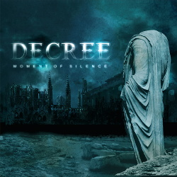 Decree - Moment Of Silence (Remastered) (2018)