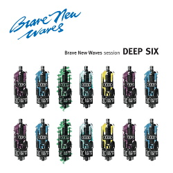 Deep Six - Brave New Waves Session (2018)