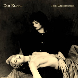 Der Klinke - The Unexpected (Reissue) (2018)
