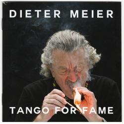 Dieter Meier - Tango For Fame (2017)