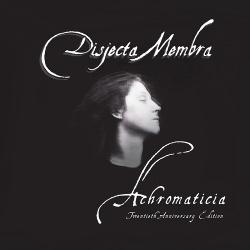 Disjecta Membra - Achromaticia (Twentieth Anniversary Edition) (3CD) (2018)