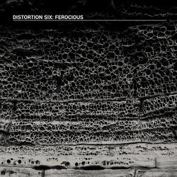 Distortion Six - Ferocious (2018)