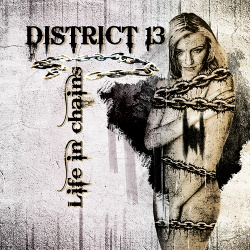 District 13 - Life In Chains (2018)