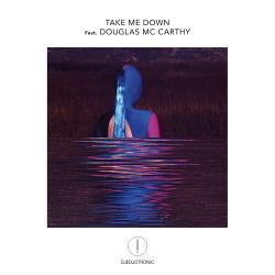 Djedjotronic feat. Douglas McCarthy - Take Me Down (Single) (2018)