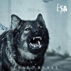 ESA - That Beast (2018)