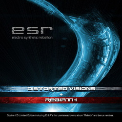 Electro Synthetic Rebellion - Rebirth + Distorted Visions (2CD) (2014)