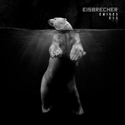Eisbrecher - Ewiges Eis - 15 Jahre Eisbrecher (2CD) (2018)