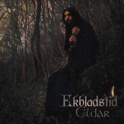 Ekbladstid - Eldar (2018)