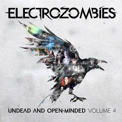 VA - Electrozombies - Undead And Open-Minded: Volume 4 (2018)