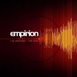 Empirion - I Am Electronic / Red Noise (EP) (2018)