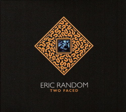 Eric Random - Two Faced (2017)