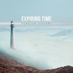 Expiring Time - Forever Distant (2018)