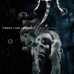 Front Line Assembly feat. Robert Görl - Eye on You (Single) (2018)