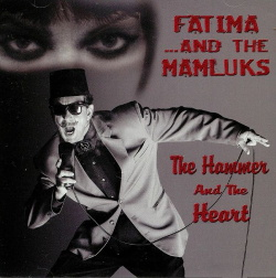 Fatima ...and The Hamluks - The Hammer And The Heart (2018)
