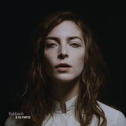 Fishbach - A Ta Merci (Deluxe Edition) (2018)