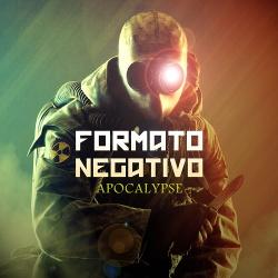 Formato Negativo - Apocalypse (Single) (2018)