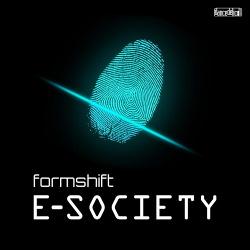 Formshift - E Society (feat. Neon Electronics) (EP) (2018)
