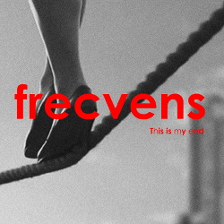 Frecvens - This Is My End (2018)