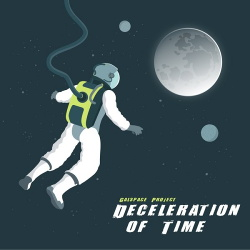 Galspace Project - Deceleration Of Time (2018)