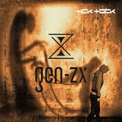 Gen-Zx - Tick Tock (2018)