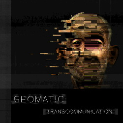 Geomatic - Transcommunication (2018)
