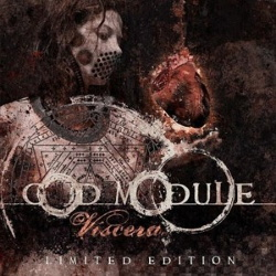 God Module - Viscera (2CD Ltd. Edtion) (2005)
