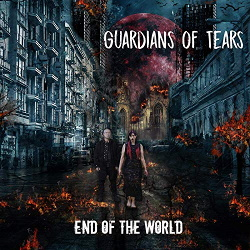 Guardians of Tears - End of the World (2018)