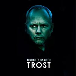 Guido Dossche - Trost (2018)