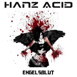 HanZ AciD - Engelsblut (EP) (2018)