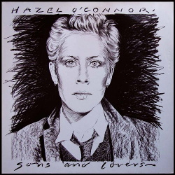 Hazel O'Connor - Sons And Lovers (Expanded Edition) (2018)