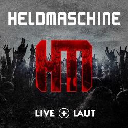 Heldmaschine - Live+Laut (2CD) (2018)