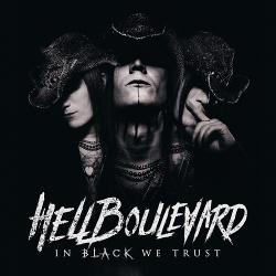 Hell Boulevard - In Black We Trust (2018)