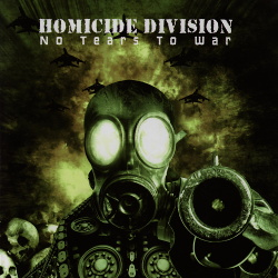 Homicide Division - No Tears to War (2007)