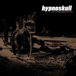 Hypnoskull - Live At Maschinenfest 2016 (2018)