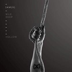 IAMX - Mile Deep Hollow (EP) (2018)