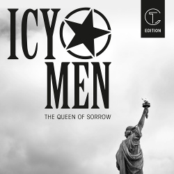 ICY MEN - The Queen Of Sorrow (2018)